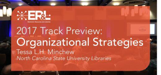 erl2017_library-organizational-strategies-track-tessa-minchew