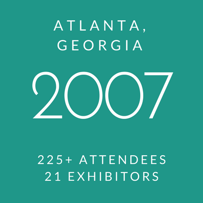 Click to view information about 2007 Conference - Atlanta, Georgia, 225+ attendees, 21 exhibitors
