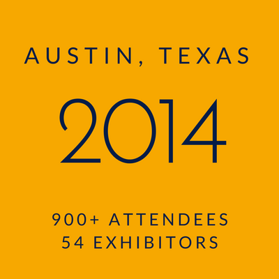 Click to view information about 2014 Conference - Austin, Texas, 900+ attendees, 54 exhibitors