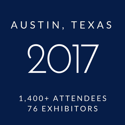 Click to view information about 2017 Conference - Austin, Texas, 1400+ attendees, 76 exhibitors